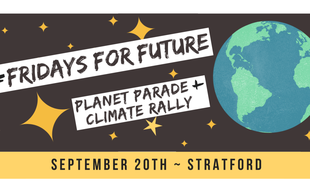 Join the #FridaysForFuture Planet Parade & Climate Rally Sept 20th!