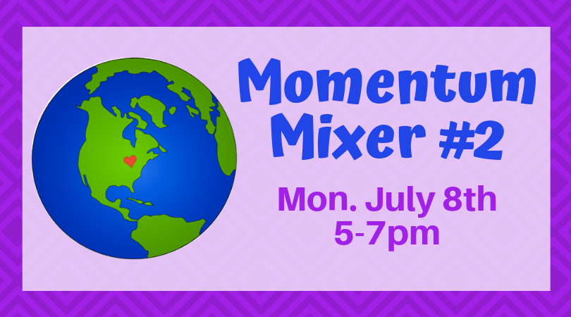 July 8th Momentum Mixer!