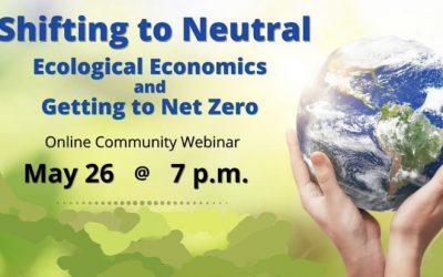 Community Meeting May 26: Shifting to Neutral